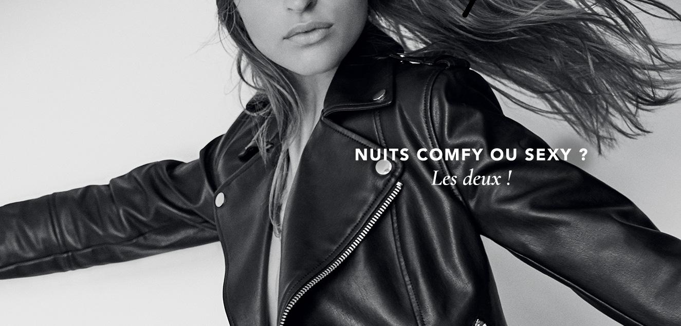 NUIT COMFY OU SEXY ?
